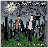 Picking Up The Pieces by The Nimmo Brothers