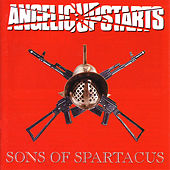 Sons Of Spartacus by Angelic Upstarts