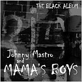 The Black Album by Johnny Mastro