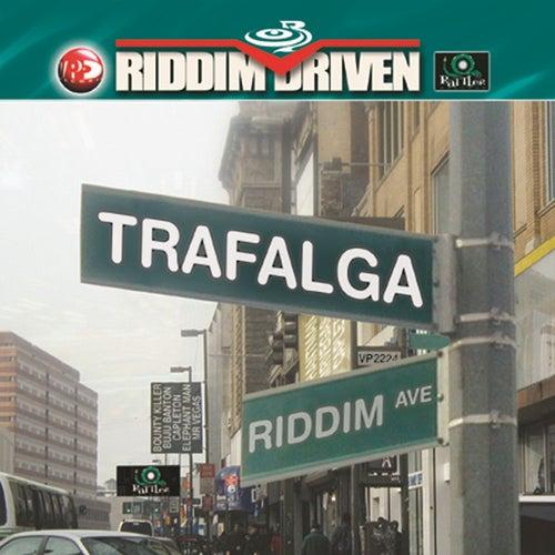 Riddim Driven: Trafalga by Various Artists