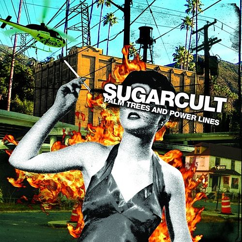Palm Trees and Power Lines by Sugarcult