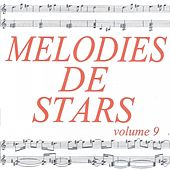 Mélodies de stars volume 9 by Various Artists