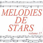 Mélodies de stars volume 17 by Various Artists