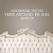 Ginormous / Protist Remix EP by Years Around The Sun