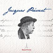 Jacques Prévert : Douce France by Various Artists