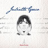 Juliette Greco: Douce France by Juliette Greco