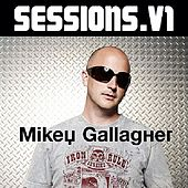 Sessions: Mikey Ghallagher by Various Artists