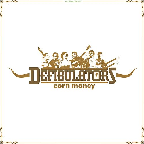 Corn Money by The Defibulators