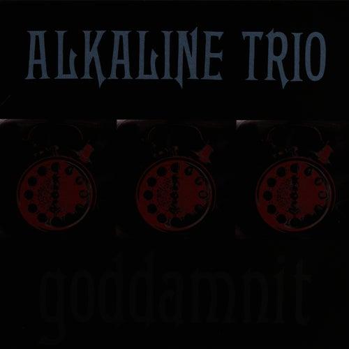 Goddamnit! by Alkaline Trio