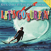 Let's Go Surfin' by Rick Gale & The Surf Riders