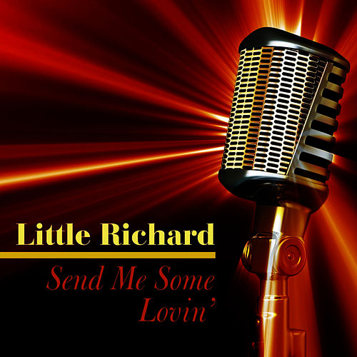 Send Me Some Lovin' by Little Richard