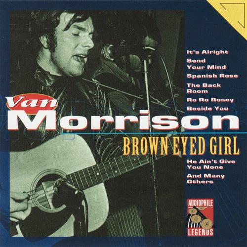 Brown Eyed Girl by Van Morrison
