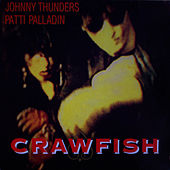 Crawfish by Johnny Thunders