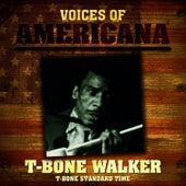 Voices Of Americana: T-Bone Standard Time by T-Bone Walker