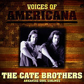 Voices Of Americana: Arkansas Soul Siblings by The Cate Brothers