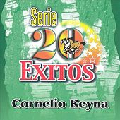 Serie 20 Exitos by Cornelio Reyna