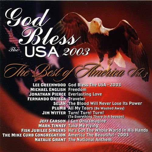 God Bless the USA 2003: The Best of America, Vol. 3 by Various Artists