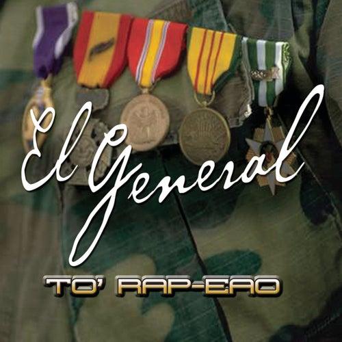 To' Rap-eao by El General