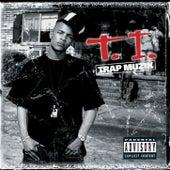 Trap Muzik by T.I.