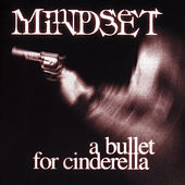 A Bullet for Cinderella by Mindset