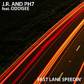 Fast Lane Speedin' by JR & PH7