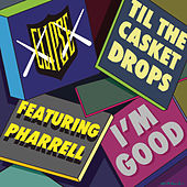 I'm Good by Pharrell Williams