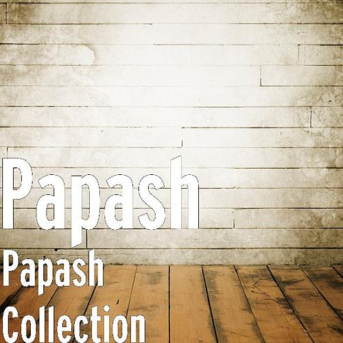 Papash Collection by Papash