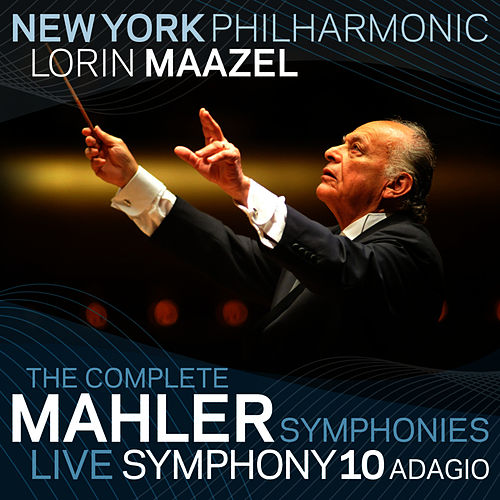 Mahler: Symphony No. 10 Adagio by New York Philharmonic