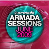 Armada Sessions June 2009 by Various Artists