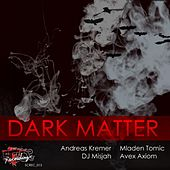 Dark Matter EP by Various Artists
