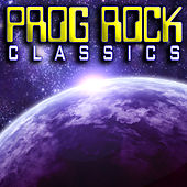 Prog Rock Classics by Various Artists