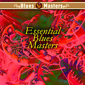 Essential Blues Masters by Various Artists