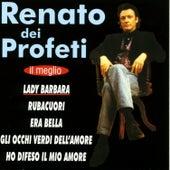 Il meglio by Renato Dei Profeti