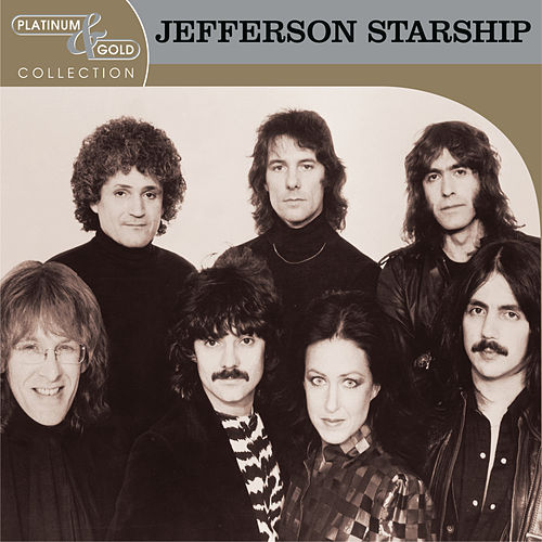 Platinum & Gold Collection by Jefferson Starship