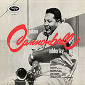 Julian Cannonball Adderley by Cannonball Adderley