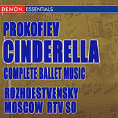 Prokofiev: Cinderella (Complete Ballet) by Moscow RTV Large Symphony Orchestra
