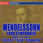 Mendelssohn Symphonies 1, 3, 4 & 5 by Various Artists