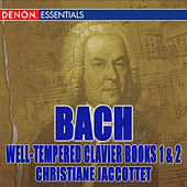 Bach: Well Tempered Clavier, Books I & II by Christiane Jaccottet