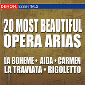 20 Most Beautiful Opera Arias by Various Artists