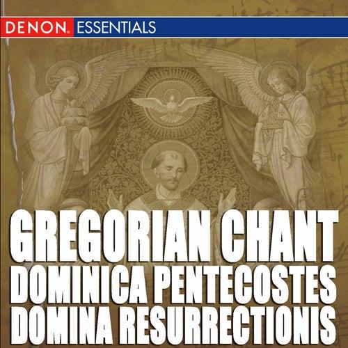 Gregorian Chant: Dominica Pentecostes - Domina Resurrectionis by Boni Puncti