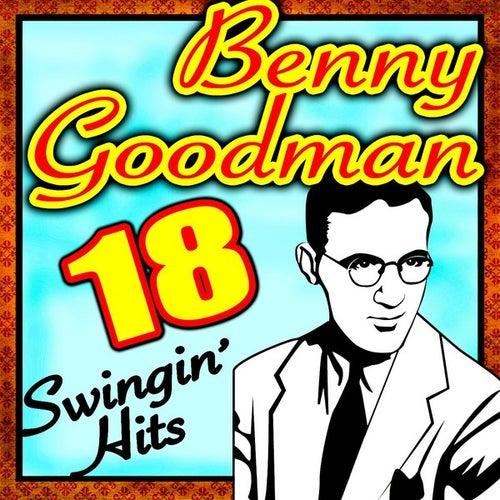 18 Swingin' Hits by Benny Goodman