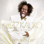 Happy Birthday by Krizz Kaliko