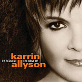 By Request: The Best of Karrin Allyson by Karrin Allyson