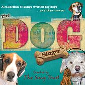 The Dog Singer by The Song Trust