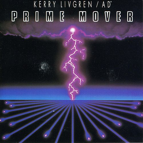 Prime Mover by Kerry Livgren