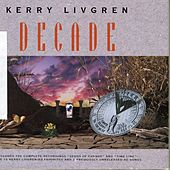 Decade - Box Set by Kerry Livgren