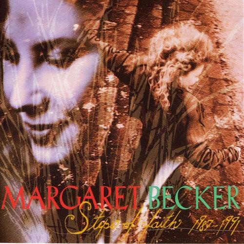Steps of Faith 1987-1991 by Margaret Becker