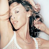 In Your Eyes by Kylie Minogue