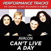 Can't Live A Day (Premiere Performance Plus Track) by Avalon