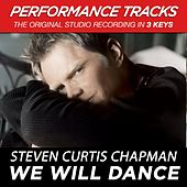 We Will Dance (Premiere Performance Plus Track) by Steven Curtis Chapman